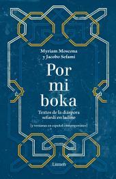 Por mi boka: Textos de la diáspora sefardí en ladino
