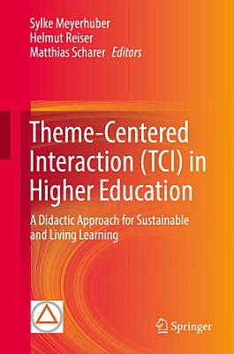 Theme Centered Interaction  TCI  in Higher Education