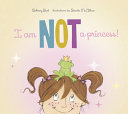 I Am Not a Princess  Book