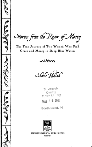 Stories from the River of Mercy