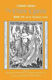 The Faerie Queene, Book Six and the Mutabilitie Cantos