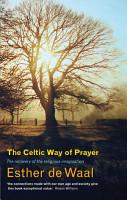 The Celtic Way of Prayer PDF