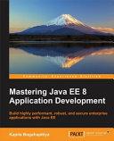 Mastering Java EE 8 Application Development PDF