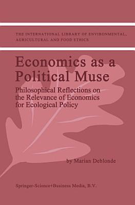 Economics as a Political Muse PDF
