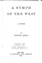 A Nymph of the West: A Novel