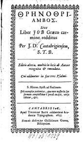 Thrēnothriambos: Sive liber Job graeco carmine redditus per J. D.