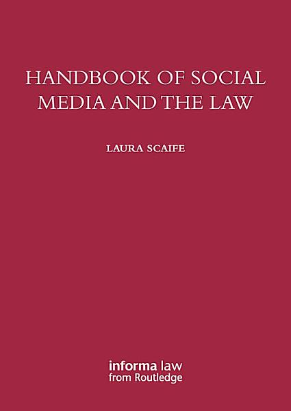 Download Handbook of Social Media and the Law Book