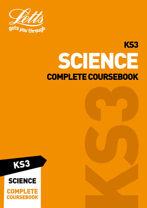 KS3 Science Complete Coursebook  Letts KS3 Revision Success