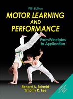 Motor Learning and Performance  5E With Web Study Guide PDF