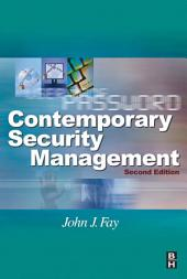 Contemporary Security Management: Edition 2