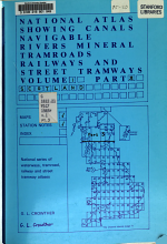 National Atlas Showing Canals, Navigable Rivers, Mineral Tramroads, Railways and Street Tramways