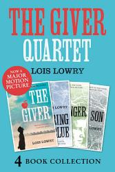 The Giver  Gathering Blue  Messenger  Son  The Giver Quartet  PDF