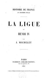 La Ligue et Henri IV