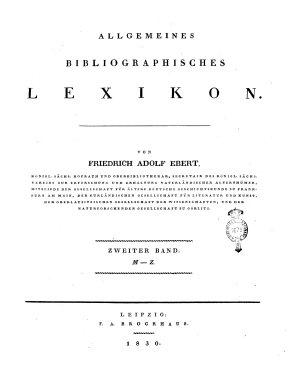 Allgemeines bibliographisches Lexikon  Von Friedrich Adolf Ebert     Erster   zweiter  Band    PDF
