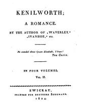 Kenilworth: A Romance : in Four Volumes, Volume 2