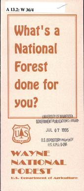What's a national forest done for you?: Wayne National Forest