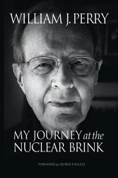 My Journey At The Nuclear Brink Book PDF