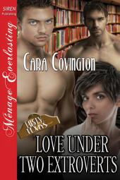 Love Under Two Extroverts [The Lusty, Texas Collection]