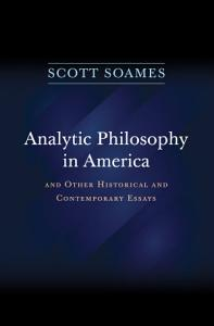 Analytic Philosophy in America PDF