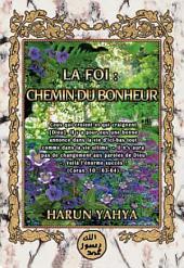 LA FOI: CHEMIN DU BONHEUR