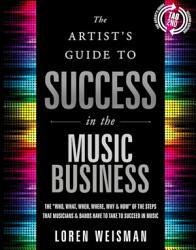 The The Artist's Guide to Success in the Music Business