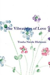 The Vibrations Of Love Book PDF
