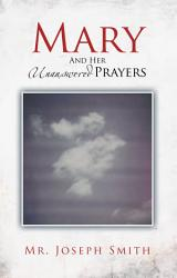 Mary And Her Unanswered Prayers Book PDF