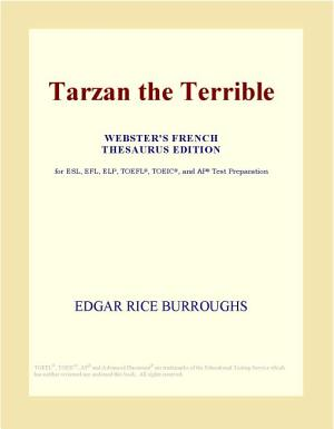 Tarzan the Terrible  Webster s French Thesaurus Edition  PDF