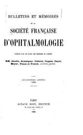 Bulletins et memóires de la Société française d'ophthalmologie: Volume4