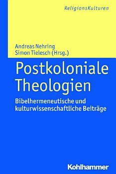 Postkoloniale Theologien PDF