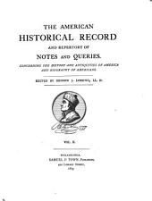 American Historical Record, and Repertory of Notes and Queries: Volume 2