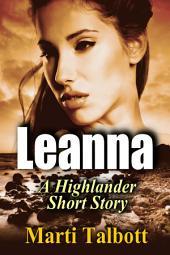 Leanna: A Clean Highlander Short Story