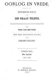 Oorlog en vrede: historische roman van Leo graaf Tolstoï. II.. De inval 1807-1812