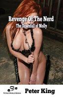 Revenge Of The Nerd - Molly's Downfall