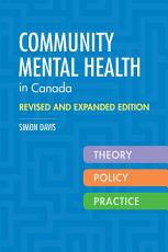 Community Mental Health in Canada  Revised and Expanded Edition PDF