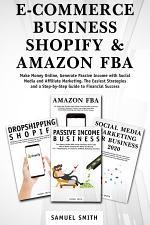 E-Commerce Business, Shopify & Amazon FBA