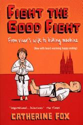 Fight The Good Fight Book PDF