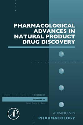 Pharmacological Advances in Natural Product Drug Discovery