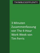 3 Minuten Zusammenfassung von The 4-Hour Work Week von Tim Ferris