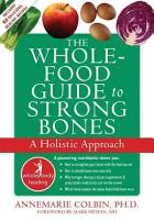 Whole food Guide to Strong Bones PDF