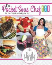 The Pocket Sous Chef: Da Vinci's Guide to Cooking for 1 + 1
