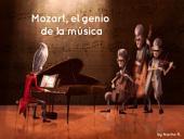 Mozart, el genio de la música (Latino): Cuento ilustrado
