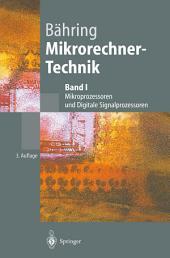 Mikrorechner-Technik: Band I: Mikroprozessoren und Digitale Signalprozessoren, Ausgabe 3