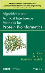 Algorithmic and Artificial Intelligence Methods for Protein Bioinformatics PDF