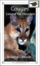 Cougars: Lions of the Mountains: Educational Version