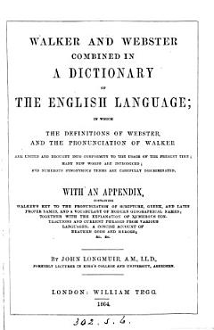 Walker and Webster combined in a dictionary of the English language PDF