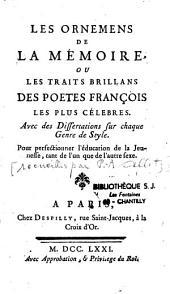 Les ornements de la mémoire, ou les traits brillants des poètes français les plus célèbres