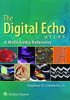 The Digital Echo Atlas: Ebook without Multimedia