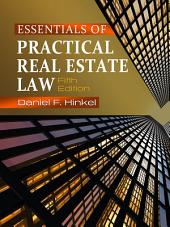 Essentials of Practical Real Estate Law: Edition 5
