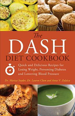 The DASH Diet Cookbook